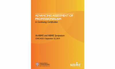 Advancing Assessment of Professionalism in Continuing Certification   An ABMS and NBME Symposium