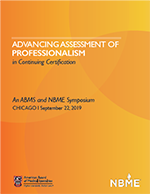 Advancing Assessment of Professionalism in Continuing Certification ABMS NBME